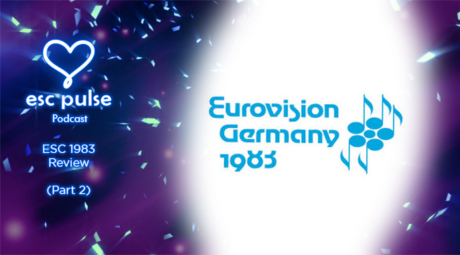 ESC Pulse Podcast: 1983 Review (Part 2)