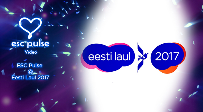 ESC Pulse Video: ESC Pulse @ Eesti Laul 2017