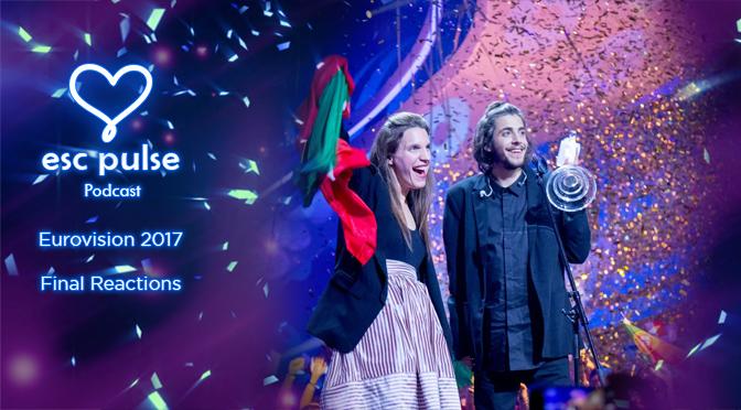 ESC Pulse Podcast: Eurovision 2017 Final Reactions