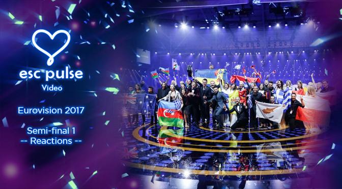ESC Pulse Video: Eurovision 2017 Semi 1 Reactions