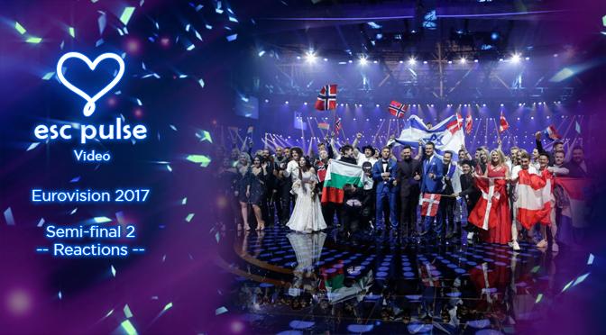 ESC Pulse Video: Eurovision 2017 Semi 2 Reactions