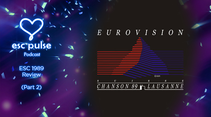 ESC Pulse Podcast: 1989 Review (Part 2)