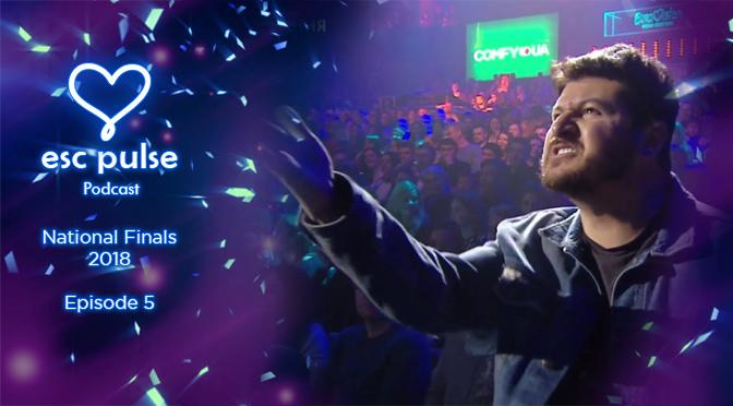 ESC Pulse Podcast: National Finals 2018 – Episode #5