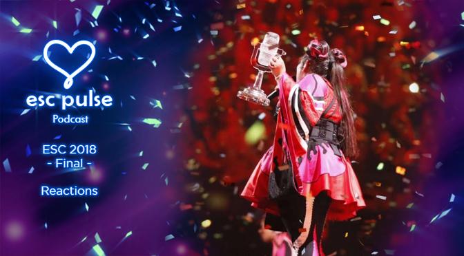 ESC Pulse Podcast: Eurovision 2018 Final Reactions