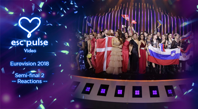 ESC Pulse Video: Eurovision 2018 Semi 2 Reactions