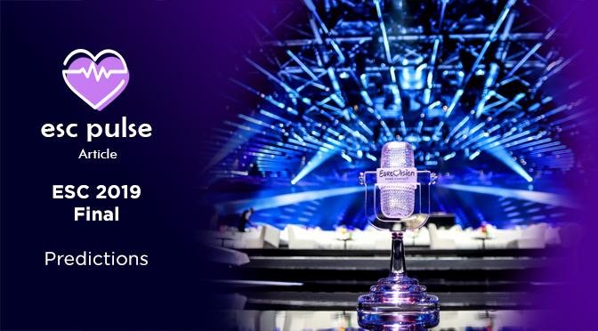ESC Pulse Article: Eurovision 2019 Final Predictions