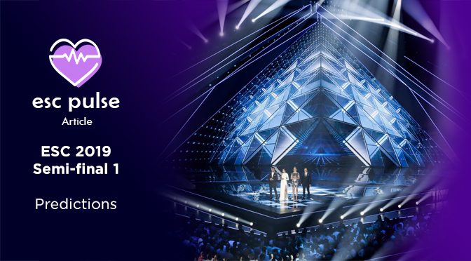 ESC Pulse Article: Eurovision 2019 Semi 1 Predictions
