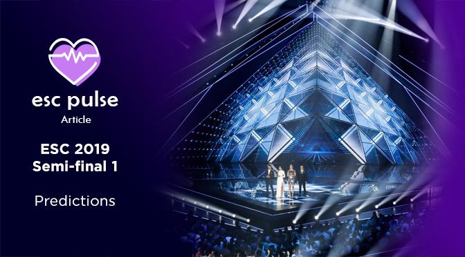 ESC Pulse Article: Eurovision 2019 Semi 1 Predictions