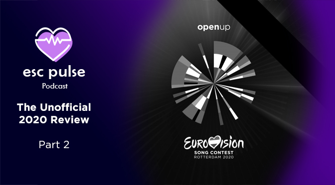 ESC Pulse Podcast: The Unofficial 2020 Review – Part 2